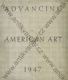 Advancing American Art