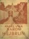 Baron Hejbrlin (Staré historie, díl I.)