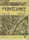 Základní mapa geologická + mapa ložisek a prognóz (33-132 a 33-134, České Velenice, vysvětlivky k základní geolog. mapě ČSSR 1:25 000)