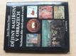 Dějiny malířství v obrazech - Vrcholná díla všech epoch a stylů
