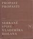 Propast propasti - Sebrané spisy Vladimíra Holana V
