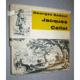 Jacques Callot: Zrcadlo své doby 1592 - 1635