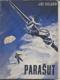 Parašut (Podle ruských předloh)