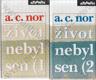 Život nebyl sen (1 a (2 (Záznam o životě českého spisovatele)