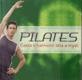 Pilates - Cesta k harmonii těla a mysli, 2009, překl. Kittová