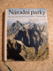 Národní parky, rezervace a jiná chráněná území