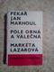 Pekař Jan Marhoul, Markéta Lazarová, Pole orná a válečná