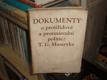 Dokumenty o protilidové a protinár. politice TGM