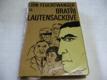 Lion Feuchtwanger -Bratři Lautensackové