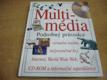Multimédia. Podrobný průvodce