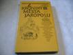 Z kroniky města Jaropolu