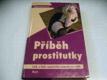 Příběh prostitutky. Lesk a bída nejstaršího řem