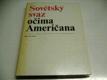 Sovětský svaz očima Američana