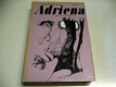 Adriena aneb život paní de La Fayette