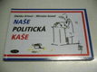 Naše politická kaše - nov