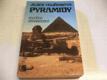 Jejich veličenstva PYRAMIDY , ed. Spi