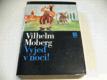 Vyjeď v noci! Román z Värendu z roku 1650 (1980