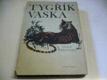Tygřík Vaska