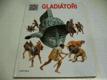 Gladiátoři ed. Poznej svět