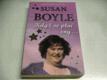 Susan Boyle, Když se plní sny... - jak