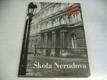 Škola Nerudova 1865-1965: Sborník k 100. výročí založení české s