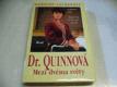 Dr. Quinnová. 1. díl. Mezi dvěma světy (1996
