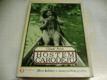 Hostem čarodějů. Mezi Indiány v amazonském prales