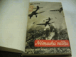 Německá válka III. díl, Bleskové války začínají (1