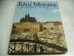 Jižní Morava : Južnaja Moravija = Südmähren