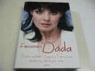 Fenomén Dáda : životní příběh Dag