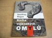 Kniha vojenských omylů. Přehmaty, trapasy a osu