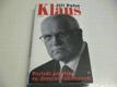 Klaus : Portrét politika ve dvaceti obrazech