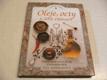 Oleje, octy a jiné přísady, Tradiční i nové chu