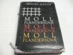Moll Flandersová. Šťastné a nešťastné příhody pro