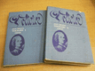 Voltaire, neboli vláda ducha I. a II. díl, 2 svazk