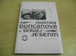 Isadora Duncanová a Sergej Jesenin. Básník a t