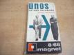 Únos ze San Fernanda. Magnet 8/68