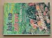 Jak na zdraví - Nejen byliny léčí (2002)