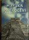 Mayská proroctví, Odkrývání tajemství ztracené civilizace