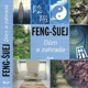 Feng-šuej - Dům a zahrada