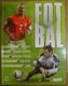 Fotbal, Historie, světové poháry, fotbalové hvězdy, statistiky, fakta