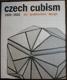 Czech Cubism 1909-1925, Art, Architecture, Design