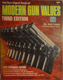 The Gun Digest Bok of Modern Gun Values, third edition