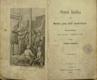Stará kniha aneb Marná jsou úsilí bezbožných. Povídky pro mladý i dospělý věk.