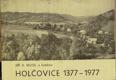 Holčovice 1377-1977, Sborník prací k 600. výročí první dochované zmínky o obci