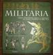 Militaria. Dějiny evropských armád a mocností od Karla Velikého po rok 1914