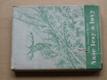 Naše lesy a lovy (1944) Poznatky a zážitky lesníkovy
