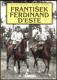 J. Bruner-Dvořák: František Ferdinand d´Este