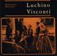 Drahomíra Novotná - Luchino Visconti