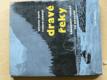 Dravé řeky - Vodákovy toulky po Kavkaze (1964)